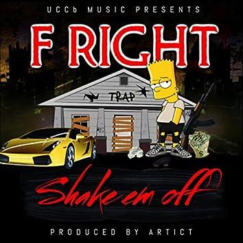 Shake em off