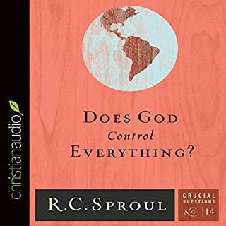 Does God Control Everything?     Crucial Questions Series, Book 14              By:                                                                                                                                 R. C. Sproul                               Narrated by:                                                                                                                                 George W. Sarris                      Length: 1 hr and 32 mins     11 ratings     Overall 4.5