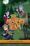 El robo del Santo Grial (The Mystery Team. Cazadores de pistas 2)