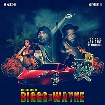 The Return of Biggs X Wayne