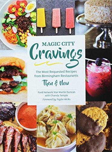 Magic City Cravings: The Most Reque…