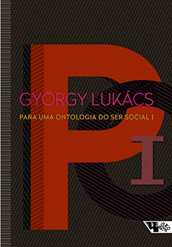 Para uma ontologia do ser social I