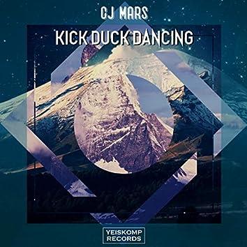 Kick Duck Dancing