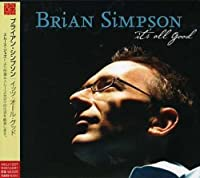 It's All Good by Brian Simpson (2007-12-15)