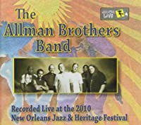 Jazz Fest 2010 by Allman Brothers Band (2010-09-07)