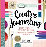 Creative Journaling: A Guide to Over 100 Techniques and Ideas for Amazing Dot...