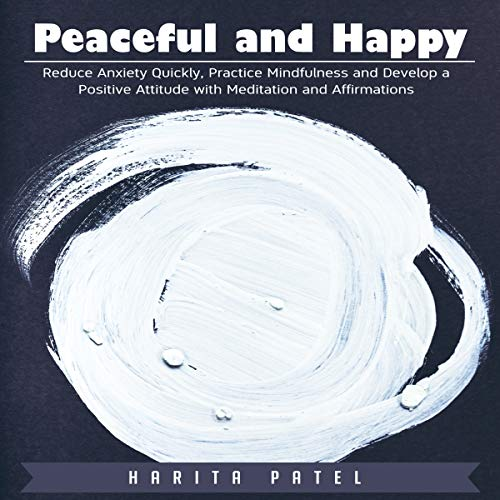 Peaceful and Happy audiobook cover art