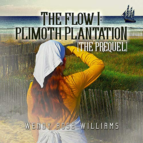 The Flow I: Plimoth Plantation cover art