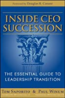 Inside CEO Succession: The Essential Guide to Leadership Transition