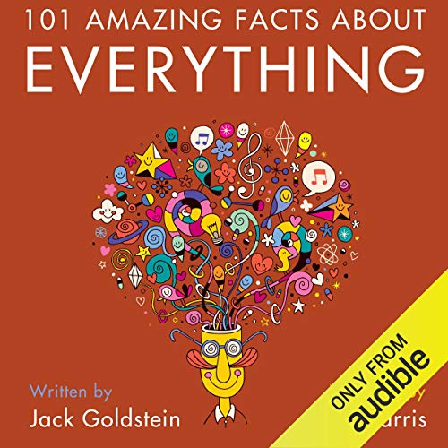 101 Amazing Facts About Everything                   By:                                                                                                                                 Jack Goldstein                               Narrated by:                                                                                                                                 Kent Harris                      Length: 27 mins     1 rating     Overall 4.0