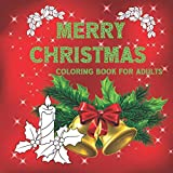 Merry Christmas Coloring Book for Adults: A Festive Coloring Book Featuring Beautiful Landscapes and Heart...