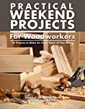 Practical Weekend Projects for W...