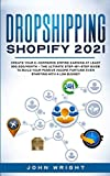 Best Ecommerce Books - Dropshipping Shopify 2021: Create your E-commerce Empire earning Review