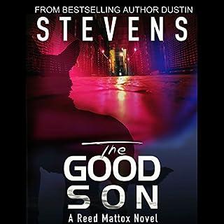 The Good Son     A Reed & Billie Novel, Book 2              Auteur(s):                                                                                                                                 Dustin Stevens                               Narrateur(s):                                                                                                                                 Scott R. Smith                      Durée: 7 h et 17 min     Pas de évaluations     Au global 0,0