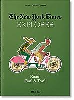 The New York Times Explorer Road, Rail & Trail