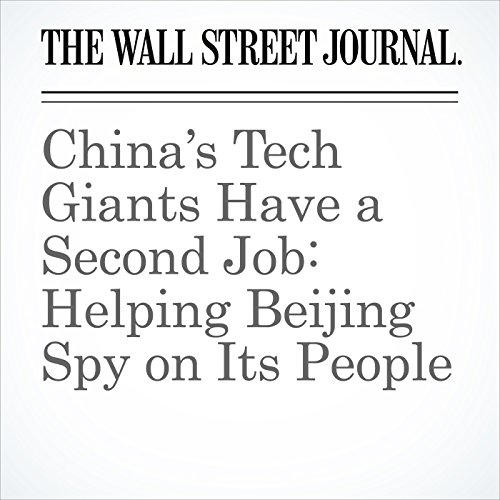 China's Tech Giants Have a Second Job: Helping Beijing Spy on Its People copertina