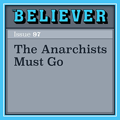 The Anarchists Must Go audiobook cover art