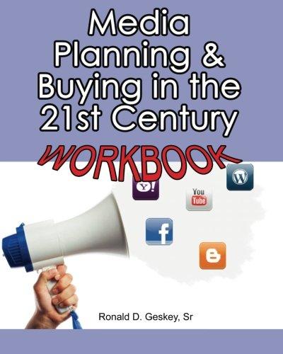 Media Planning & Buying in the 21st Century Workbook