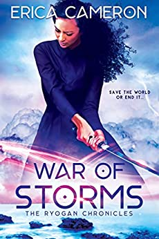 War of Storms (The Ryogan Chronicles Book 3) by [Erica Cameron]