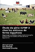 Étude du gène IGFBP-3 chez les animaux de ferme égyptiens