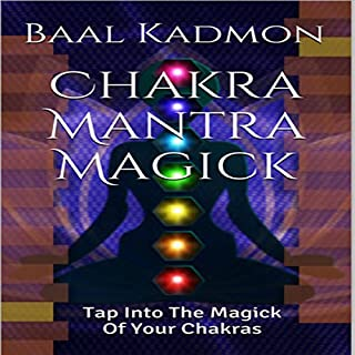Chakra Mantra Magick audiobook cover art