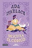 Ada Lovelace descifra el código (PROVISIONAL DESTINO INFANTIL)