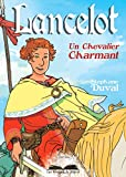 Lancelot, un chevalier charmant