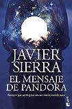El mensaje de Pandora (Biblioteca Javier Sierra)
