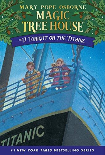 Tonight on the Titanic (Magic Tree House Book 17) (English Edition)