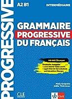 Grammaire progressive du français - Niveau intermédiaire - Deutsche Ausgabe: Mit 450 neuen Uebungen online. Schuelerbuch + Audio-CD + Online