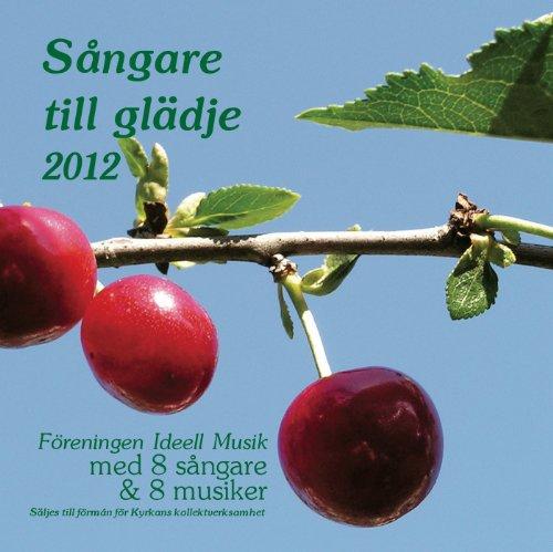 Sangare Till Gladje 2012
