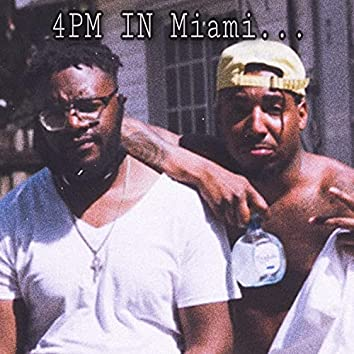 4 PM In Miami FreeStyle
