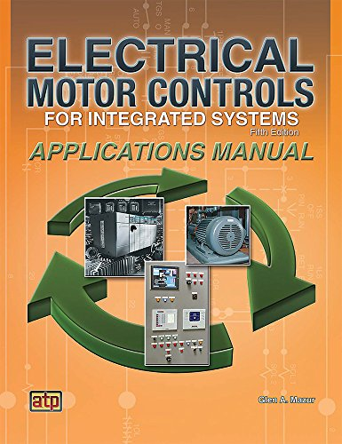 Electrical Motor Controls for Integrated Systems: Applications Manual