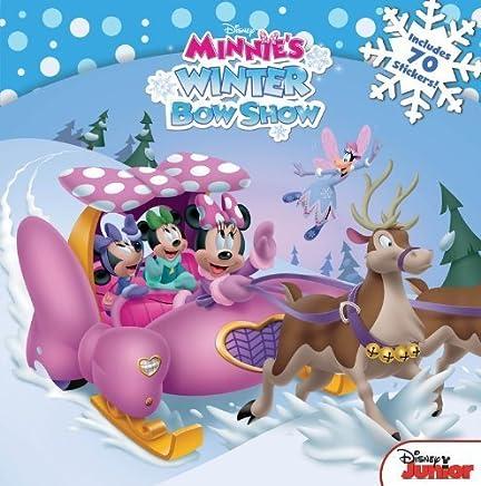 Minnie Minnies Winter Bow Show by Disney Book Group Bill Scollon(2014-09-16)
