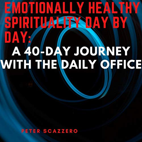 Emotionally Healthy Spirituality Day by Day cover art