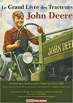 Le grand livre des tracteurs John Deere de Don MacMillan