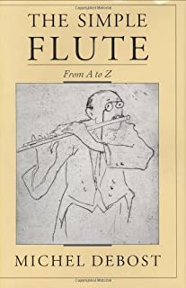 The Simple Flute: From A to Z (English Edition)