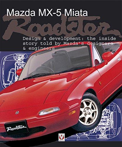 Mazda Mx-5 Miata Roadster: Design & Development (English Edition)
