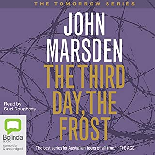 A Killing Frost     Tomorrow Series #3              By:                                                                                                                                 John Marsden                               Narrated by:                                                                                                                                 Suzi Dougherty                      Length: 6 hrs and 59 mins     148 ratings     Overall 4.8