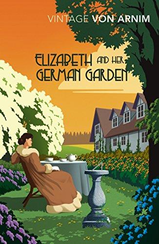 Elizabeth and her German Garden (Vintage Classics)