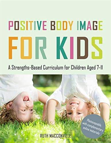 Positive Body Image for Kids