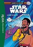 Star Wars - Flight of the Falcon 01 - Le Globe du Solstice