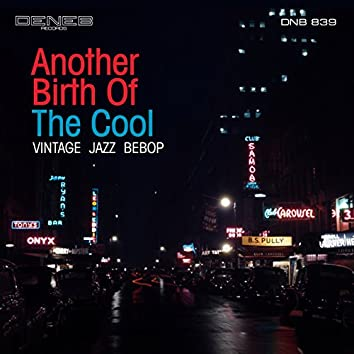 Another Birth of the Cool (Vintage, Jazz, Bebop)