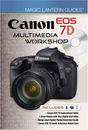 Magic Lantern Guides(r) Canon EOS 7d Multimedia Workshop