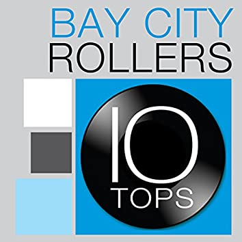 10 Tops: Bay City Rollers