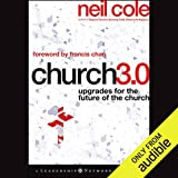 Church 3.0: Upgrades for the Future of the Church: Jossey-Bass Leadership Network Series