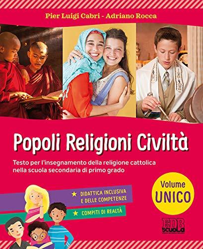 Popoli, religioni, civiltà. Vol. unico. Per la Scuola media. Con ebook. Con espansione online