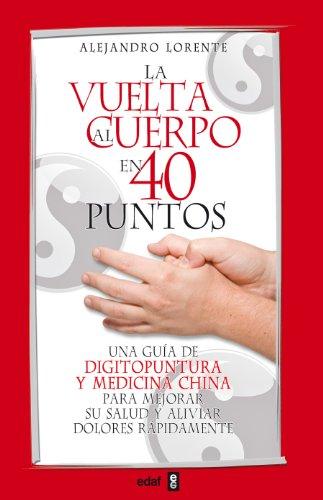 Vuelta Al Cuerpo En Cuarenta Puntos, La (Plus Vitae)