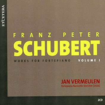Franz Peter Schubert, Works for Fortepiano Vol 1
