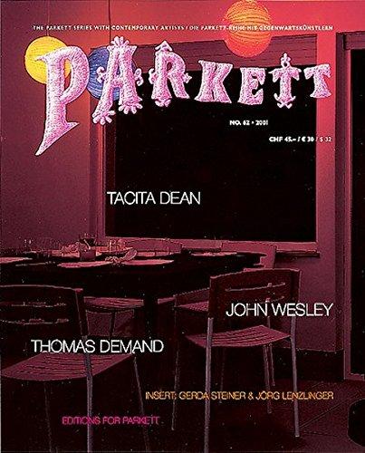 Parkett, Nr.62, Tacita Dean, John Wesley, Thomas Demand: Collaborations: Tacita Dean, Thomas Demand, John Wesley (Parkett / Die Parkett-Reihe mit Gegenwartskünstlern)